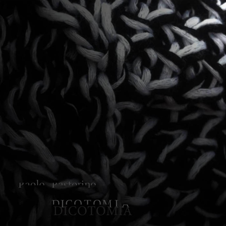 Dicotomia Paolo Pastorino album
